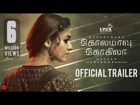 Kola Maavu Kokila Official Trailer