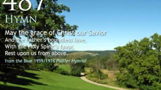 487. May The Grace Of Christ Our Savior