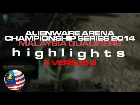 HIGHLIGHTS for 3v3 Malaysia Qualifier - Alienware Arena Championships Series 2014