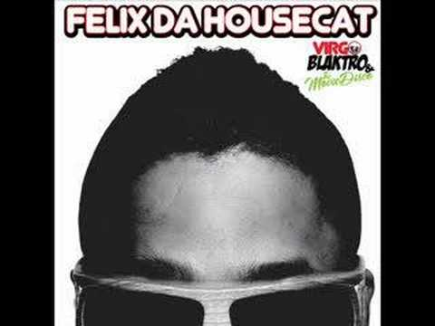 Felix Da Housecat - Night Tripperz