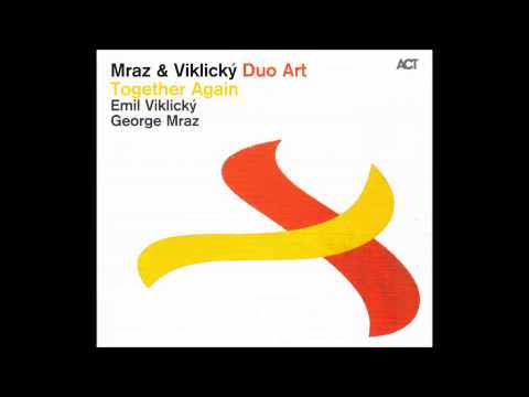 George Mraz & Emil Viklický - Up On A Fir Tree online metal music video by GEORGE MRAZ