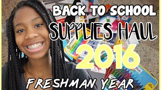 Back To School Supplies Haul 2016 | Freshman Year