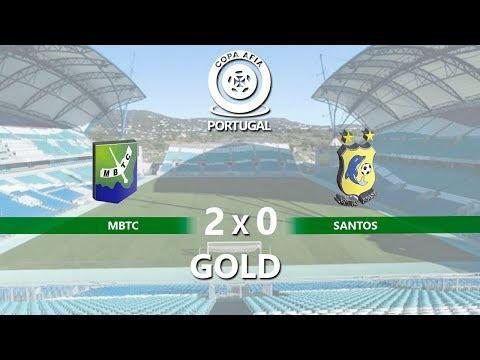 MBTC X SANTOS - (FINAL GOLD) - COPA AFIA PORTUGAL 2018