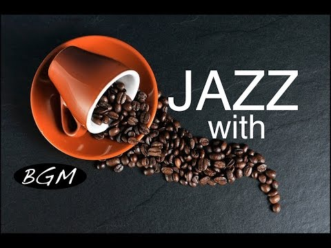 Cafe Music!!Jazz instrumental Music!!コーヒーと一緒に!!