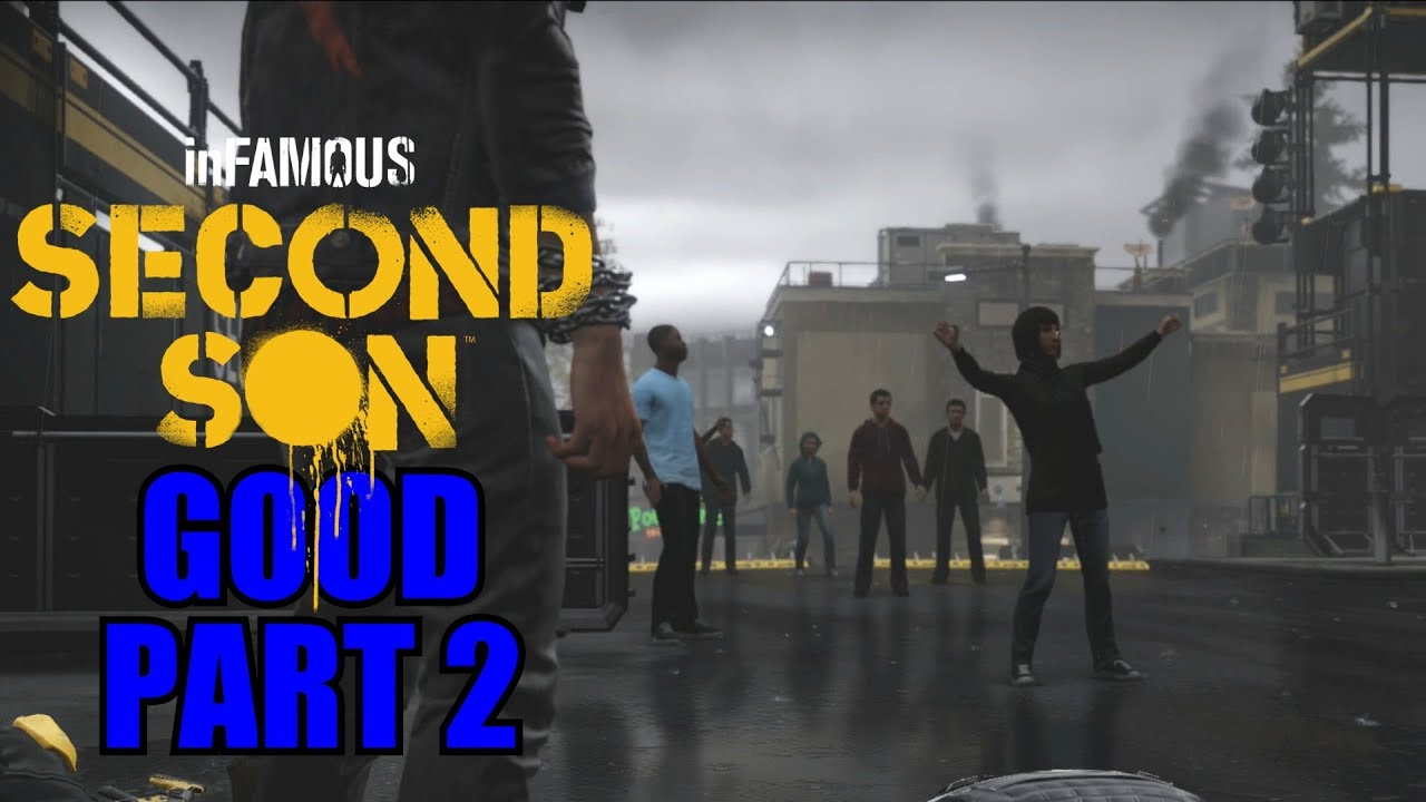 infamous second son gameplay walkthrough part 2 ps4 good