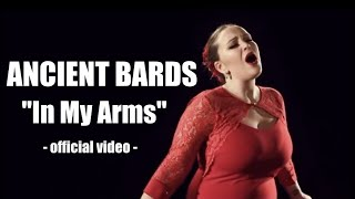 ANCIENT BARDS - In My Arms