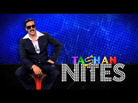 Tashan NITES | OUATIMD | With Akshay Kumar Sonakshi Sinha and Imran Khan| 9th Aug Chandigarh