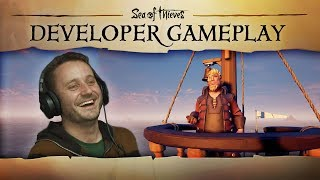 "Sea of Thieves - Developer Gameplay #2: ""This is Unacceptable!"""