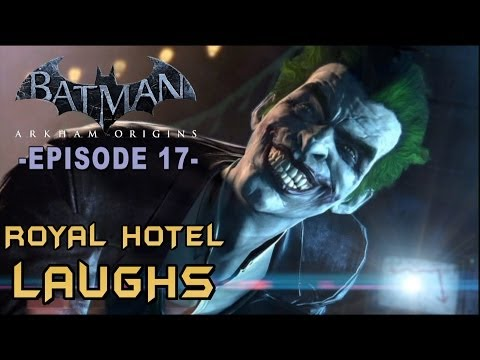 Batman: Arkham Origins - Walkthrough Part 17 Royal Hotel Laughs!, dsadas