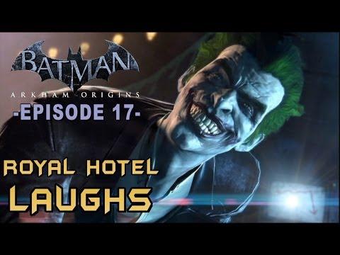 Batman: Arkham Origins - Walkthrough Part 17 Royal Hotel Laughs!, dsadas