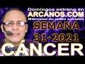 Video Horóscopo Semanal CÁNCER  del 25 al 31 Julio 2021 (Semana 2021-31) (Lectura del Tarot)