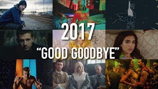 """Good Goodbye"" - 2017 Year End Mashup (Hits of the Year)"