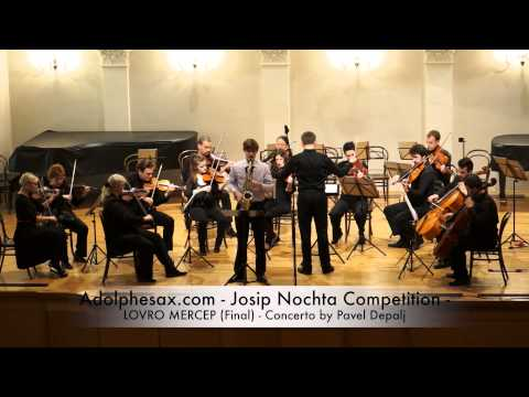 Adolphesax com Josip Nochta LOVRO MERCEP Final Concerto by Pavel Depalj