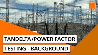 Por trás dos testes de TanDelta / Fator de Potência