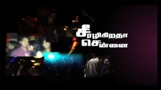 Illegal Discos and pubs in chennai city – A sting