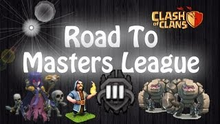 Road To Masters League Ep. 3 Clash Of Clans Crystal 2