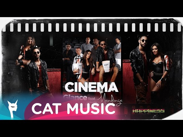 GLANCE feat. Mandinga - Cinema (by KAZIBO) [Official Single HQ]