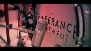 THE TEMPERANCE MOVEMENT - Take It Back