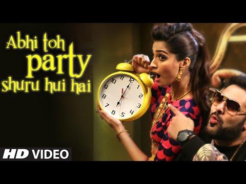 Abhi Toh Party Shuru Huyi Hai - Khoobsurat