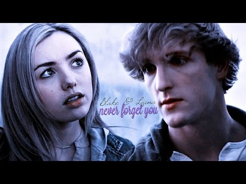blake & laina | never forget you (the thinning)