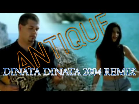 Antique - Dinata Dinata 2004 remix