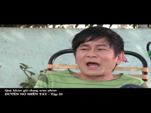 Phim Việt Nam Hay | Duyên Nợ Miền Tây Tập 23