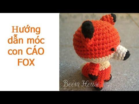 Boom House hướng dẫn móc cáo FOX dễ thương - CROCHET CUTE FOX