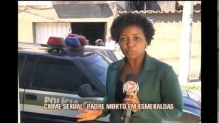 Pol�cia reconstitui morte de padre em crime sexual na Grande BH
