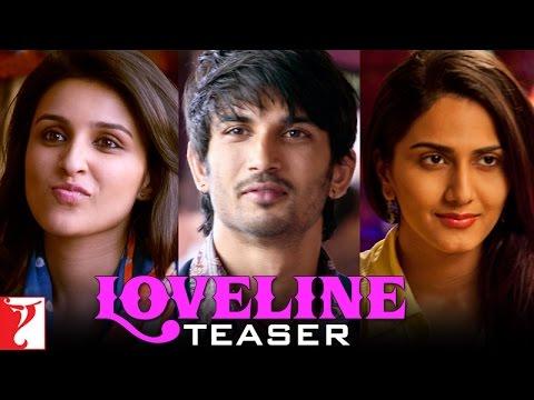 Loveline Teaser - Shuddh Desi Romance - Sushant Singh Rajput | Parineeti Chopra | Vaani Kapoor