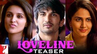 Loveline Teaser Shuddh Desi Romance Sushant Singh