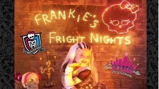 Monster High Frankie's Fright Nights Episode 1