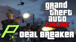 GTA 5 GTA Online - Deal Breaker - Mission (GTA V Multiplayer Gameplay)