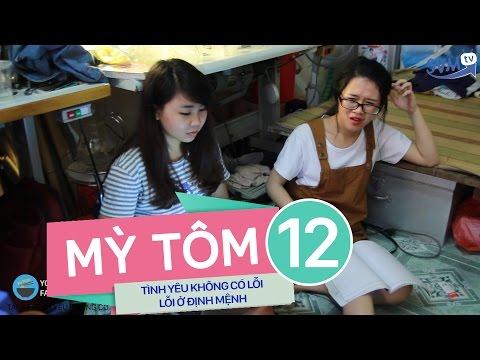SVM Mì tôm - Tập 12: Tình yêu không có lỗi, lỗi ở định mệnh ( Phần 4 - Music Film)