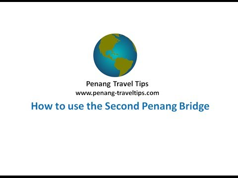 How to use the Second Penang Bridge (English)