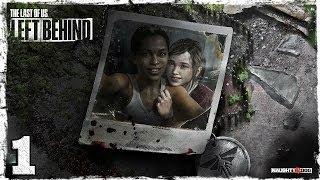 The Last of Us: Left Behind. #1: Лучшие подруги.