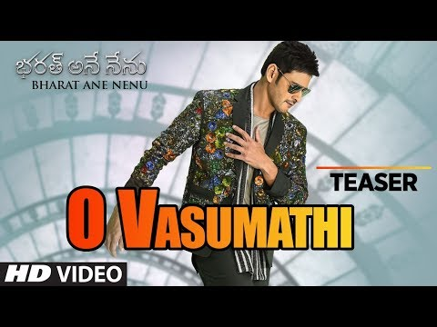 O Vasumathi Song Promo - Bharath Ane Nenu Movie