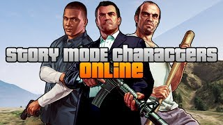 GTA 5 Glitch Story Mode Characters ONLINE! How To Get