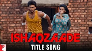 Ishaqzaade - Title Song view on youtube.com tube online.