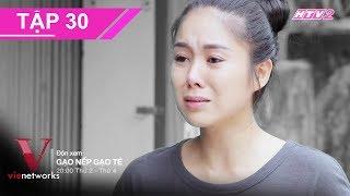 [Tổng hợp] GẠO NẾP GẠO TẺ Tập 30 - Đừng xem nếu bạn không muốn rơi nước mắt