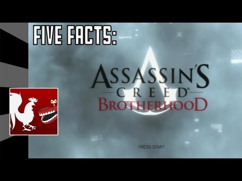 Five Facts - Assassin's Creed Brotherhood