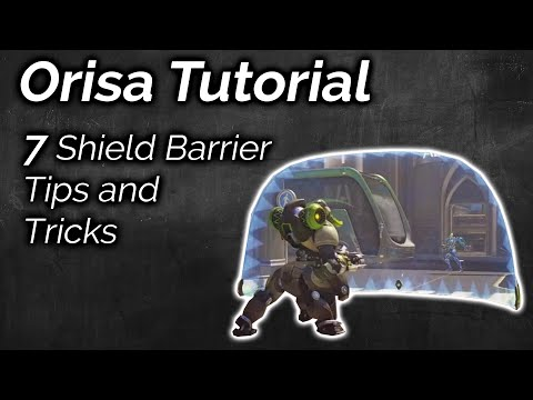 7 Shield Barrier Tips and Tricks | Overwatch Advanced Orisa Guide