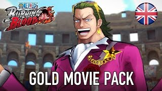 One Piece Burning Blood - Gold Movie Pack Trailer