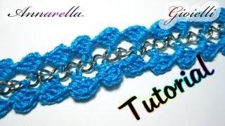 Tutorial Bracciale Uncinetto Con Catena Crochet Bracelet