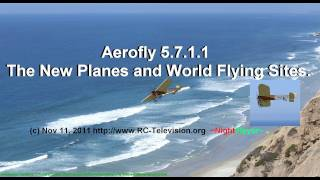 Aerofly 5.7.1.1. The Changes. What You See Is What You Get