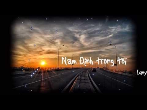 Nam Định Trong Tôi - Full [Video Lyric Kara]