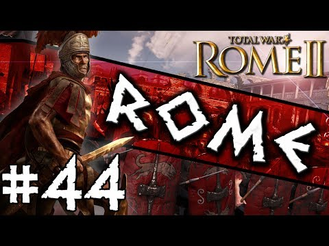 Total War: Rome II: Rome Campaign #44 ~ Challenging The Empire!