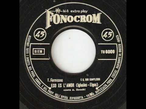Miniatura del vídeo T. FORMISANO (canta A. ZACCHI) Eso Es El Amor FONOCROM
