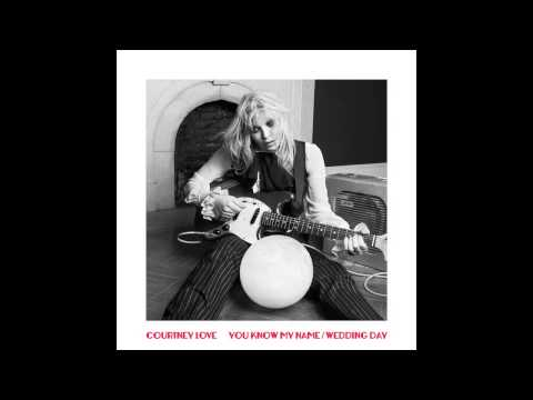 Courtney Love - You Know My Name (Audio)