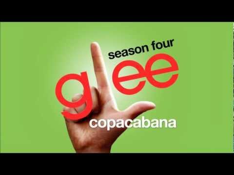 Copacabana - Glee Cast [HD FULL STUDIO]