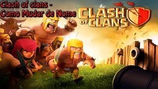 Clash Of Clans-Como Mudar De Nome!